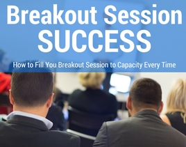 Breakout Session Success for Speakers