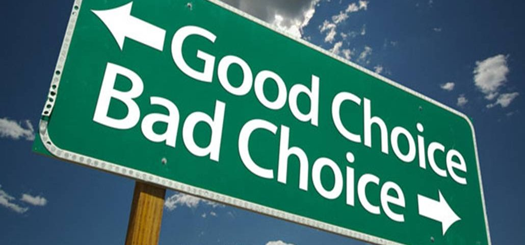 We make choices everyday...