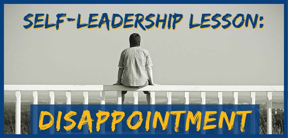 Self-Leadership: Disappointment