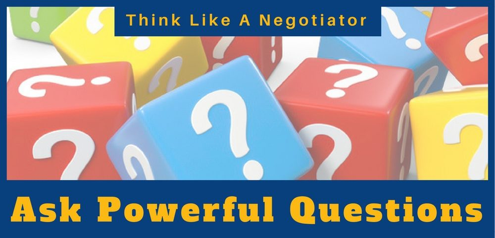 Ask Powerful Questions When Negotiating